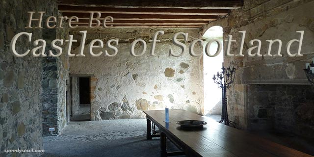Here Be Castles of Scotland