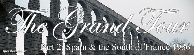 The Grand Tour: Spain and the South of France 1986